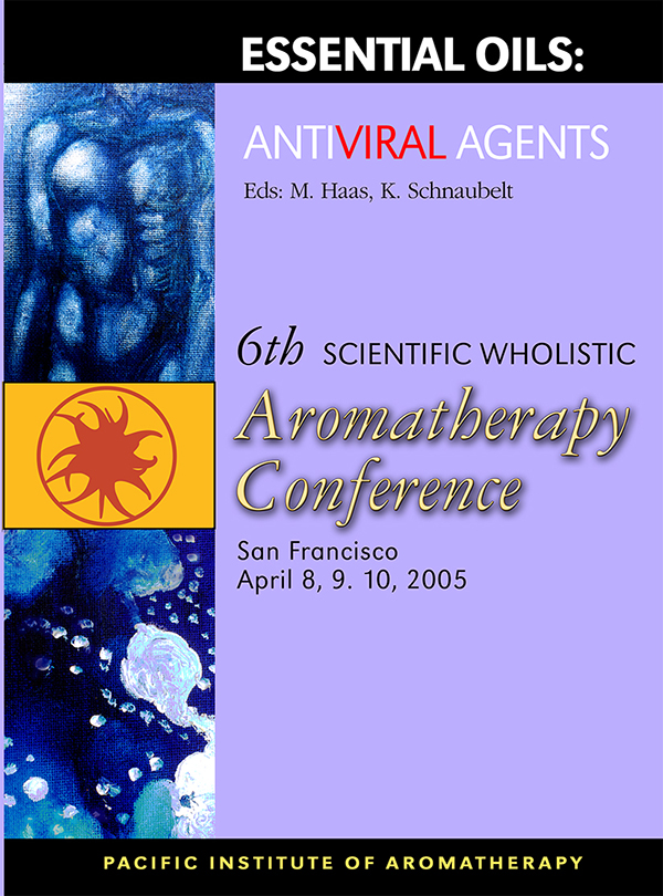 Proceedings 2005: Essential Oils as Antiviral Agents