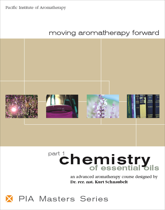 Masters Series Volume 1: Chemistry of Essential Oils