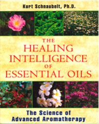 Healing Intelligence of Essential Oils